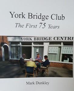 York Bridge Club - The First 75 Years