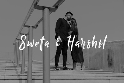 Sweta & Harshil Prewedding