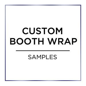 Custom Booth Wrap Samples