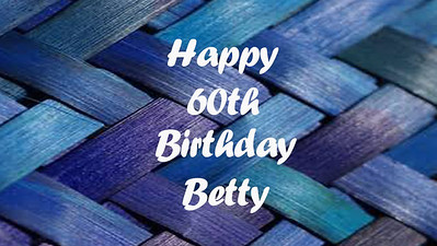 14.03 Happy 60th Betty