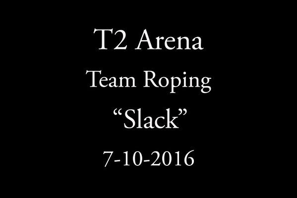 7-10-2016 Team Roping 'Slack'