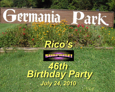 Rico's 46th Surprise Birthday Party 072410