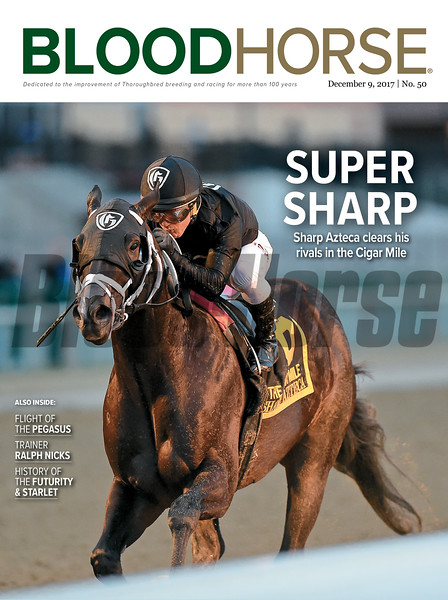 December 9, 2017 issue 50 cover of BloodHorse featuring Super Sharp as Sharp Azteca clears his rivals in the Cigar Mile, Flight of the Pegasus, Trainer Ralph Nicks, History of the Futurity & Starlet.