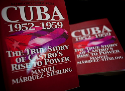 Manuel Márquez Sterling's CUBA 1952-1959: The True Story of Castro's Rise to Power.  Book signing at Columbia University