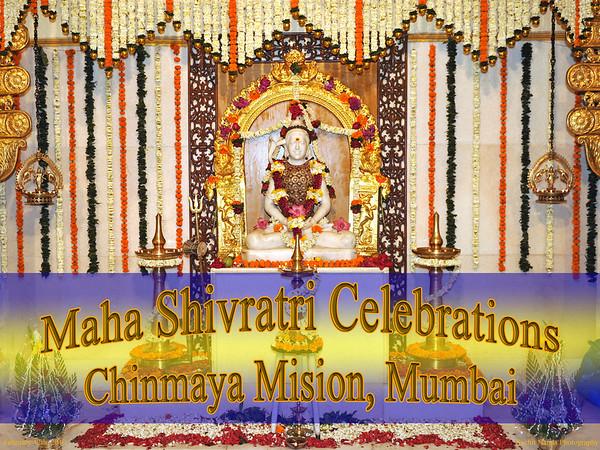 Maha Shivaratri Celebrations at Chinmaya Mission, Sandeepany, Mumbai. Feb'10