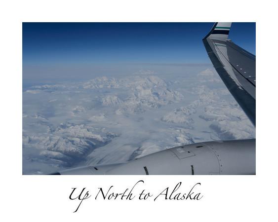 Up north to alaska