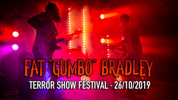 FAT GUMBO BRADLEY - TERRORSHOW