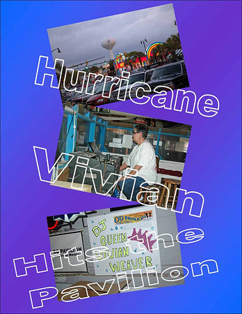 2011 Hurricane Vivian Goes to the Pavilion