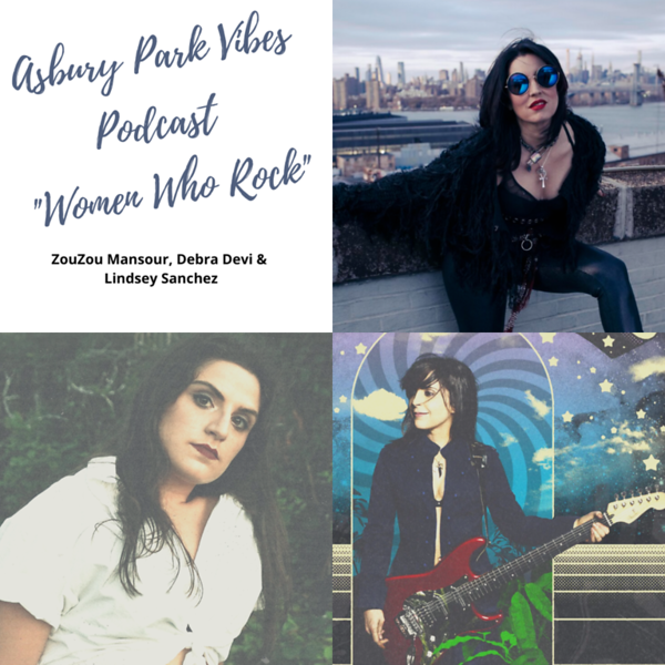 Women Who Rock with ZouZou Mansour, Debra Devi, & Lindsay Sanchez