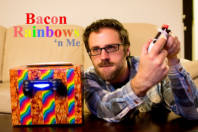 Bacon Rainbows and Me