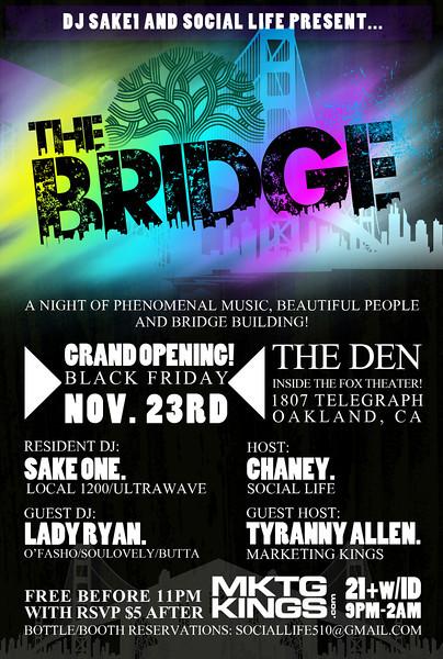 The Bridge @ The Den 11.23.12