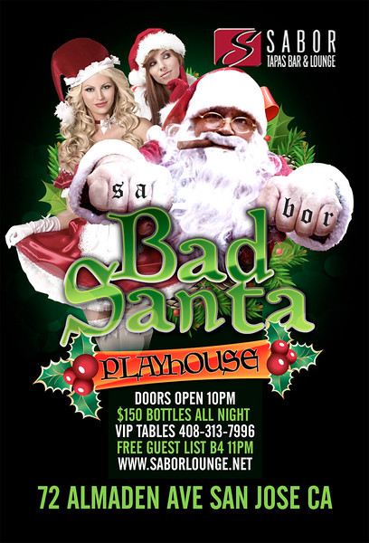 Bad Santa @ Sabor Tapas Bar & Lounge 12.23.11