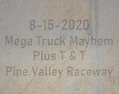 8-15-2020 Pine Valley Raceway 'Mega Truck Mayhem Plus T& T'
