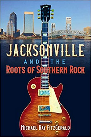 Jacksonville and the Roots of Southern Rock.jpg