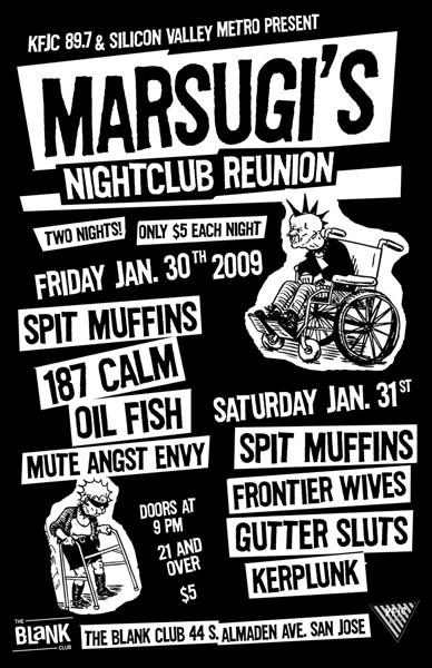 marsugis reunion @the blank club 02/01/2009