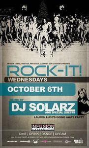 Rock-It Wednesdays w/ DJ Solarz @ Infusion SF 10.6.10