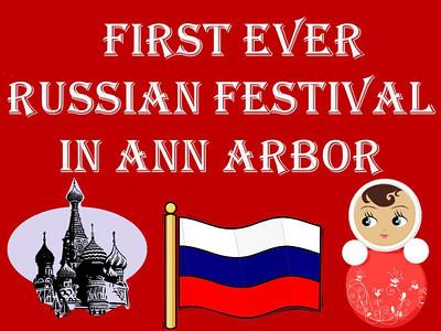 First Ever Russian Festival in Ann Arbor
