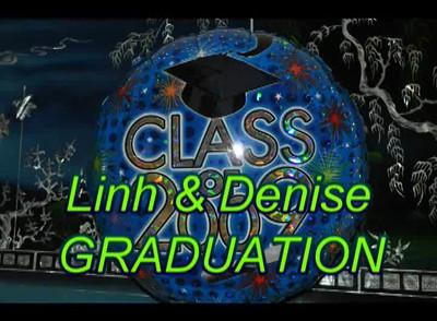 2009_Linh&Denise 's Graduation - Video