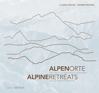 /// Alpen Orte | Alpine Retreats