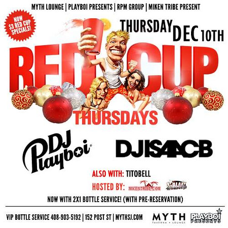 Red Cup Thursdays @ Myth  12.10.15
