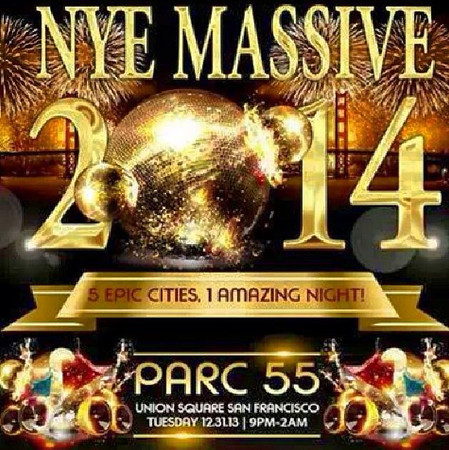 NYE Massive 2014 @ Parc 55 12.31.13