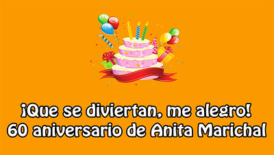 60 Cumpleaños Anita Marichal