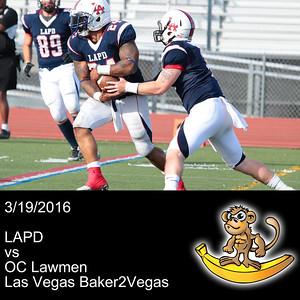 2016-03-19 LAPD vs OC Lawmen