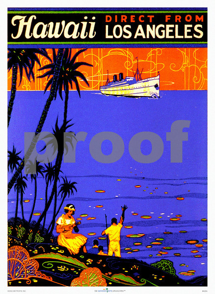 """428: 'Hawaii, direct from Los Angeles', with """"Hawaiians"""" from ca. 1937. (PROOF watermark will not appear on your print)"""