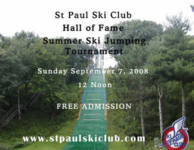 Hall of Fame Ski Jumping Tournament:  September 7, 2008