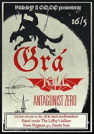 Antagonist Zero, Grá, Kill   Püssy A Go Go -The Liffey 16/5 2013