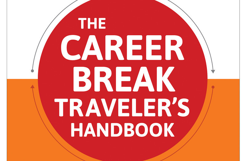 career break traveler's handbook, career break