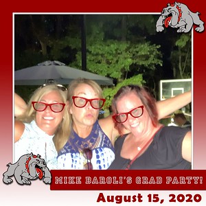 Mike Baroli's Grad Party 8-15-20
