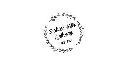 23.07 Sophie's 16th Birthday
