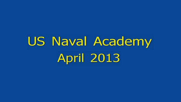 USNA April 2013 Video