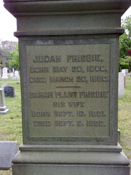 Judah Frisbie  Of the Frisbie Pie Company - their pie tins were thrown by Yale students in the 19th century. Later Wham-O borrowed the name for their new toy, celebrating its 50th anniversary today.