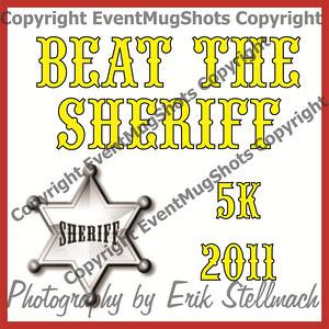 2011.09.24 Beat the Sheriff
