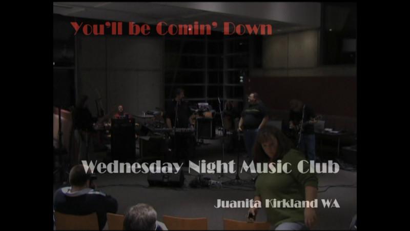 Wednesday Night Music Club | You'll be Comin' Down