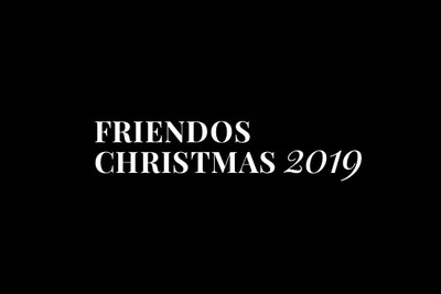 Friendos Christmas 12/27/19