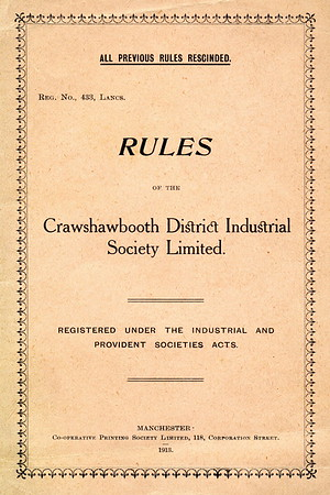 Crawshawbooth District Industrial Societ - Rules - 1913