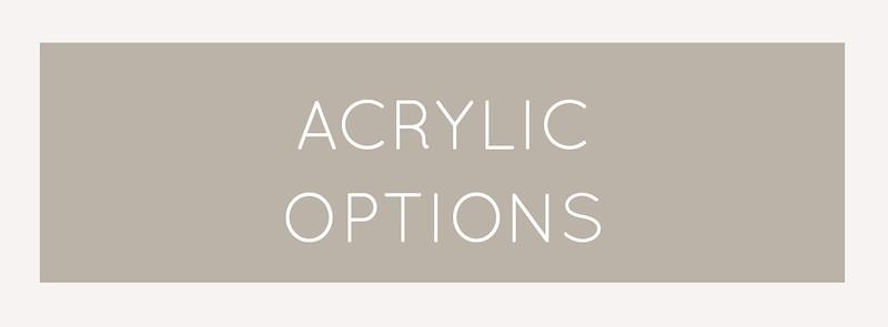 acrylic options.jpg