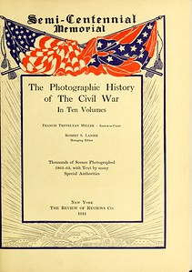 Photographic History of the Civil War - in Ten Volumes