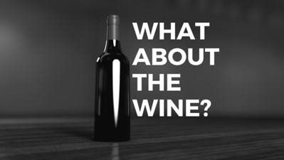 What About the Wine?