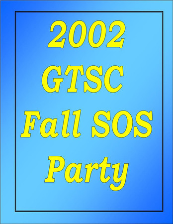 2002 GTSC Fall SOS Party