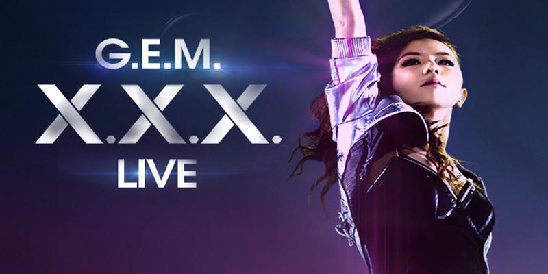 G.E.M - XXX Live