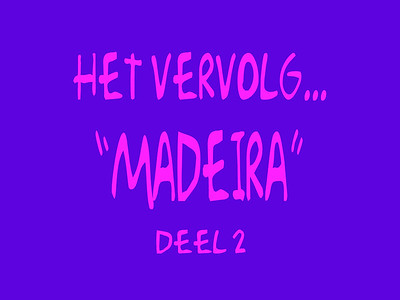 To remember the day's in Madeira (1996 & 2000) Deel 2...