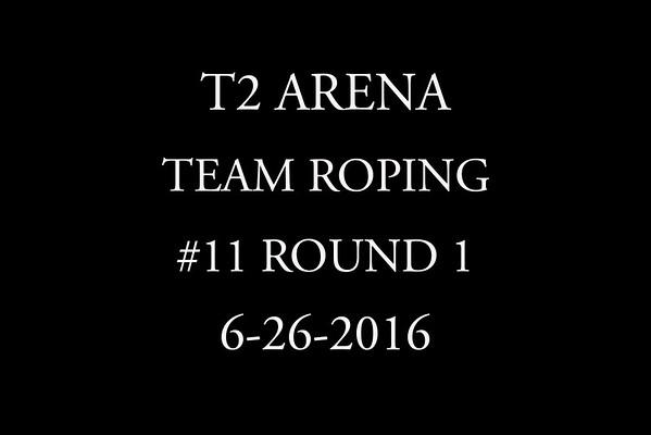 6-26-2016 Team Roping #11 Round 1