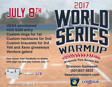 World Series Warmup 2017, Benton, AR