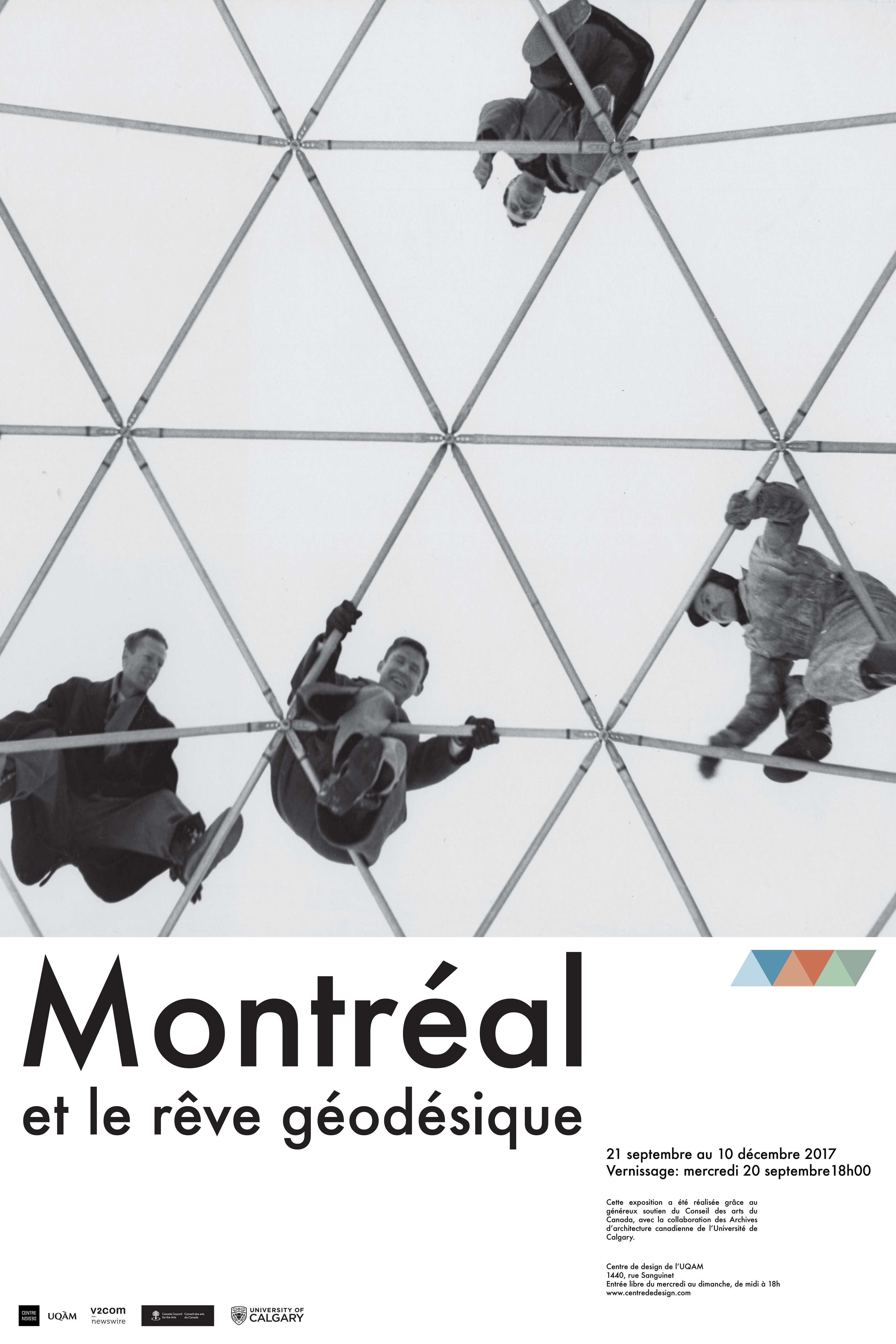 2017 - Exposition - Montréal et le rêve géodésique © Sébastien Daigle