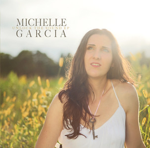 Michelle Garcia Unlock The Sound EP