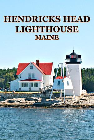 Hendricks Head Lighthouse, Maine
